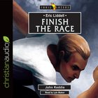 Eric Liddell - Finish the Race (Trail Blazers Series) eAudio