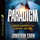 The Paradigm: The Ancient Blueprint That Holds the Myster of Our Times (Unabridged, 8 Cds)