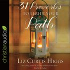 31 Proverbs to Light Your Path (Unabridged, 4 Cds)