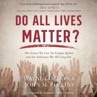 Do All Lives Matter? eAudio