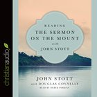 Reading the Sermon on the Mount With John Stott (Unabridged, 3 CDS) (Reading The Bible With John Stott Audio Series) CD