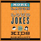 More Laugh-Out-Loud Jokes For Kids eAudio