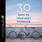 30 Days to Your Best Marriage eAudio