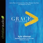 Grace is Greater (Unabridged, 4 Cds) CD