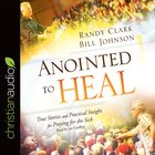Anointed to Heal (Unabridged, 4 Cds) CD