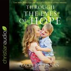 Through the Eyes of Hope eAudio