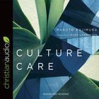 Culture Care: Reconnecting With Beauty For Our Common Life (Unabridged, 4 Cds) CD