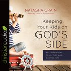 Keeping Your Kids on God's Side eAudio