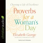 Proverbs For a Woman's Day (Unabridged, 7 Cds) CD