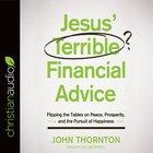 Jesus' Terrible Financial Advice eAudio