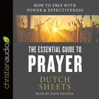 The Essential Guide to Prayer eAudio