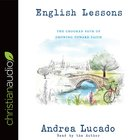 English Lessons: The Crooked Little Grace-Filled Path of Growing Up (Unabridged, 5 Cds) CD