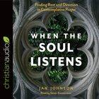 When the Soul Listens eAudio