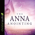The Anna Anointing eAudio