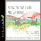 Between One Faith and Another eAudio