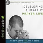 Developing a Healthy Prayer Life eAudio