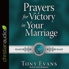 Prayers For Victory in Your Marriage eAudio