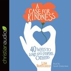 A Case For Kindness eAudio