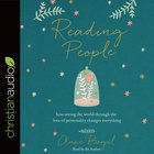 Reading People: How Seeing the World Through the Lens of Personality Changes Everything (Unabridged, 5 Cds) CD
