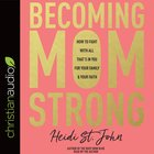 Becoming Momstrong eAudio