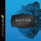 A Christian's Quick Guide to Baptism (A Christian's Pocket Guide Series) eAudio
