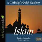 A Christian's Quick Guide to Islam (A Christian's Pocket Guide Series) eAudio