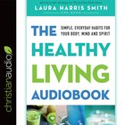 The Healthy Living Audiobook eAudio