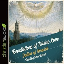 Revelations of Divine Love (Unabridged 5 Cds)