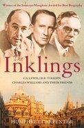 Inklings: The C. S. Lewis, J. R. R. Tolkien and Their Friends eBook