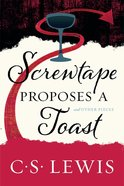 Screwtape Proposes a Toast eBook