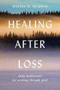 Healing After Loss eBook
