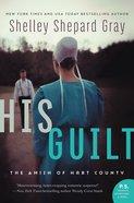 His Guilt eBook