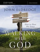 The Walking With God Study Guide Expanded Edition