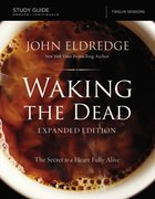 The Waking the Dead Study Guide Expanded Edition eBook