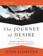 The Journey of Desire Study Guide Expanded Edition eBook