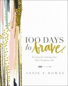 100 Days to Brave eBook