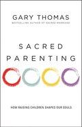 Sacred Parenting eBook