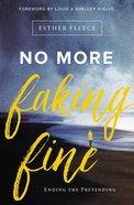 No More Faking Fine eBook