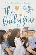 The Lucky Few eBook