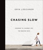 Chasing Slow eBook