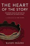 The Heart of the Story eBook
