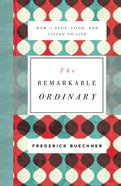 The Remarkable Ordinary eBook