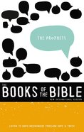 The Prophets (Niv Book Of The Bible Series)