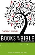 Covenant History, Ebook (Niv Book Of The Bible Series) eBook