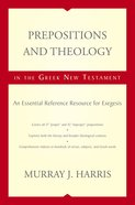 Prepositions and Theology in the Greek New Testament eBook