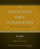 Exodus (#01 in Expositor's Bible Commentary Revised Series) eBook