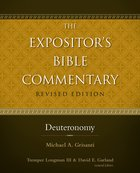 Deuteronomy (#02 in Expositor's Bible Commentary Revised Series)