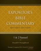 1 & 2 Samuel (#03 in Expositor's Bible Commentary Revised Series)