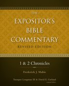 1 and 2 Chronicles (#04 in Expositors Bible Commentary Revised Series)
