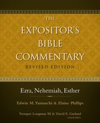 Ezra, Nehemiah, Esther (#04 in Expositor's Bible Commentary Revised Series) eBook